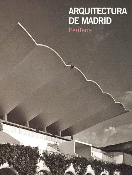 Arquitectura de Madrid, Periferia